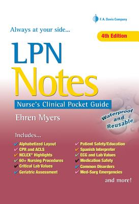LPN Notes: Nurse's Clinical Pocket Guide - Myers, Ehren, RN