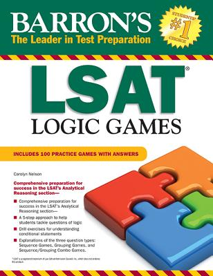 LSAT Logic Games - Nelson, Carolyn