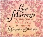 Luca Marenzio: Primo Libro di Madrigali