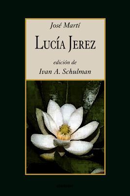 Lucia Jerez - Marti, Jose