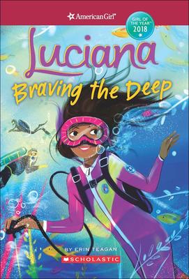 Luciana: Braving the Deep - Teagan, Erin