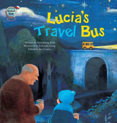 Lucia's Travel Bus: Chile - Kim, Nam-Joong