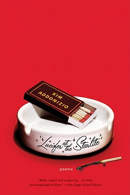 Lucifer at the Starlite: Poems - Addonizio, Kim