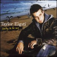 Lucky to Be Me - Taylor Eigsti