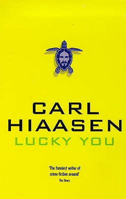 Lucky You - Hiaasen, Carl