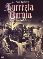 Lucrezia Borgia - Abel Gance