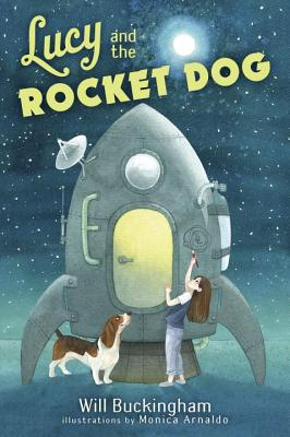 Lucy and the Rocket Dog - Buckingham, Will