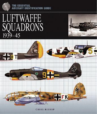 Luftwaffe Squadrons, 1939-45 - Bishop, Chris
