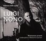Luigi Nono: Risonanze Erranti