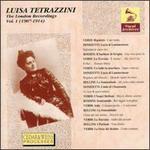Luisa Tetrazzini - The London Recordings, Vol. 1 (1907-1914)