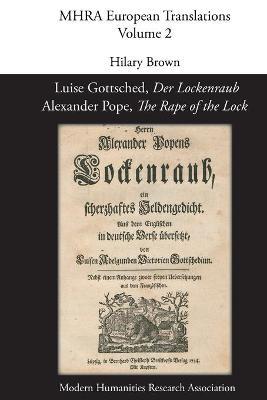 Luise Gottsched, 'Der Lockenraub' / Alexander Pope, 'The Rape of the Lock' - Brown, Hilary, Prof. (Editor)
