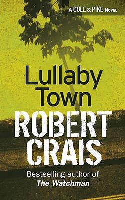 Lullaby Town - Crais, Robert