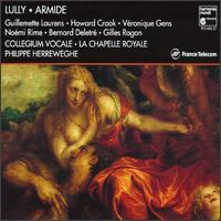 Lully: Armide - Bernard Deletré (bass); Collegium Vocale; Gilles Ragon (counter tenor); Guillemette Laurens (soprano); Howard Crook (tenor);...