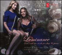 Luminance: Solo and Duo Works for Flute & Piano - Anna Stokes (flute); Lisa Friend (flute); Mark Kinkaid (piano)