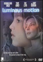 Luminous Motion - Bette Gordon