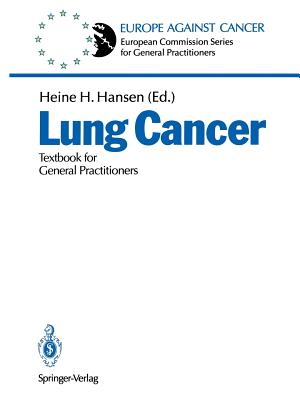 Lung Cancer: Textbook for General Practitioners - Hansen, Heine H (Editor)