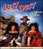 Lust in the Dust [Blu-ray]