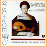 Lute Music from the Renaissance - Hans Michael Koch (lute); Ricardo Correa (lute)