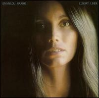 Luxury Liner [Bonus Tracks] - Emmylou Harris