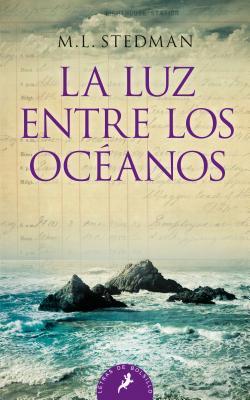 Luz Entre Los Oceanos, La - Stedman, M L, and Rovira Ortega, Gemma