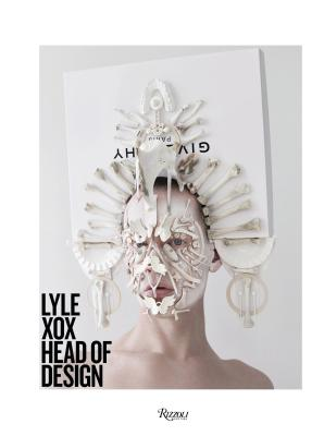 Lyle Xox: Head of Design - Reimer, Lyle, and Horsting, Viktor (Foreword by), and Snoeren, Rolf (Foreword by)