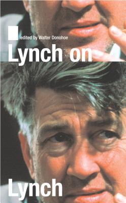 Lynch on Lynch - Rodley, Chris (Editor)