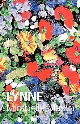 Lynne - Maslin, Mirabelle, and Parsons, Gregory (Cover design by)