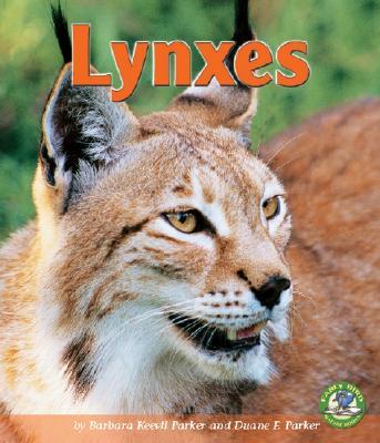 Lynxes - Parker, Barbara Keevil