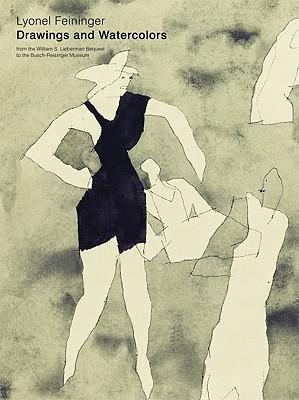 Lyonel Feininger: Drawings and Watercolours - Harvard Art Museum (Editor)