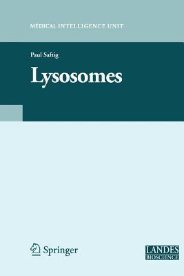 Lysosomes - Saftig, Paul (Editor)
