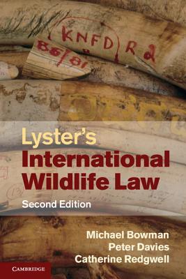 Lyster's International Wildlife Law - Bowman, Michael