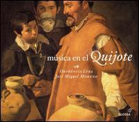 Música en el Quijote y otras obras de Miguel de Cervantes - Jordi Domenech (counter tenor); Núria Rial (soprano); Orphénica Lyra; Raquel Andueza (soprano)
