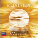M?ditation: The Beautiful Music of Massenet