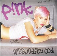 M!ssundaztood [Japan Bonus Tracks] - P!nk