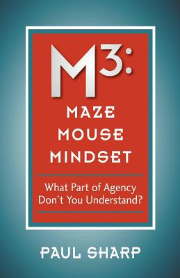 M3: Maze Mouse Mindset - Sharp, Paul
