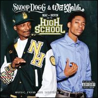 Mac + Devin Go to High School [Music From and Inspired by the Movie] - Original Soundtrack