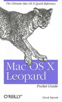 Mac OS X Leopard Pocket Guide - Toporek, Chuck