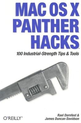Mac OS X Panther Hacks - Dornfest, Rael, and Davidson, James Duncan