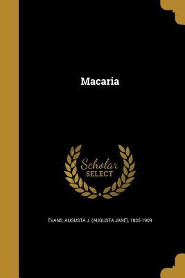 Macaria - Evans, Augusta J (Augusta Jane) 1835-1 (Creator)