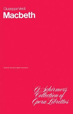 Macbeth: Libretto - Verdi, Giuseppe (Composer)