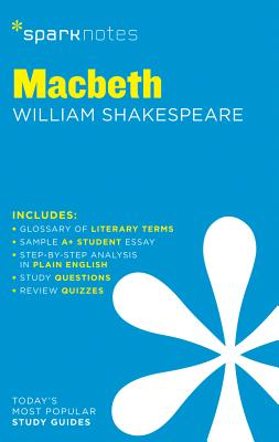 Macbeth (Sparknotes 1 Hour Shakespeare) - Sparknotes