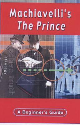 Machiavelli's The Prince - Myerson, George, Mr.