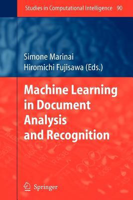 Machine Learning in Document Analysis and Recognition - Marinai, Simone (Editor), and Fujisawa, Hiromichi (Editor)