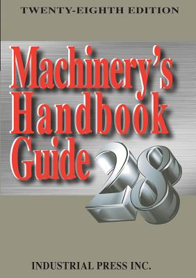 Machinery's Handbook Guide - Oberg, Erik