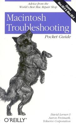 Macintosh Troubleshooting Pocket Guide - Lerner, David, and Freimark, Aaron, and Corporation, Tekserve