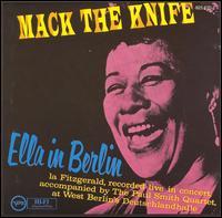 Mack the Knife: Ella in Berlin - Ella Fitzgerald