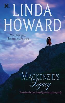 MacKenzie's Legacy - Howard, Linda