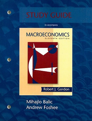 Macroeconomics: Study Guide - Gordon, Robert James