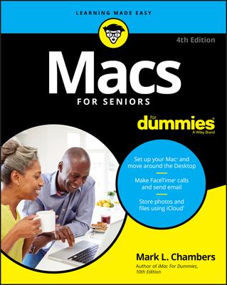 Macs for Seniors for Dummies - Chambers, Mark L