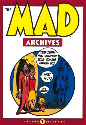 Mad Archives: Volume 1 - The Usual Gang of Idiots